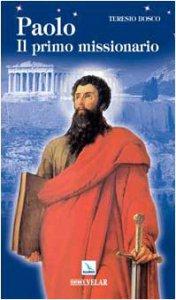 Copertina di 'Paolo. Il primo missionario'