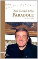 Parabole. La via semplice - Bello Antonio