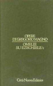 Copertina di 'Opere vol. III/1 - Omelie su Ezechiele/1 [Libro primo]'