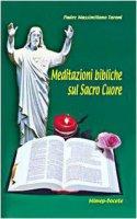 Meditazioni bibliche sul Sacro Cuore