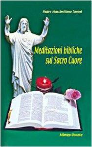 Copertina di 'Meditazioni bibliche sul Sacro Cuore'