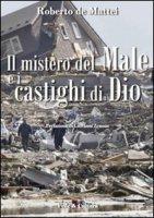Il mistero del male e i castighi di Dio - De Mattei Roberto