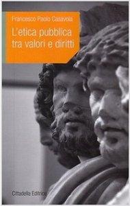Copertina di 'L'Etica pubblica tra valori e diritti'