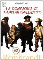 La compagnia di capitan Galletto - Di Vita Giorgio