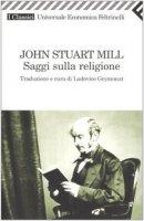 Saggi sulla religione - Mill John Stuart