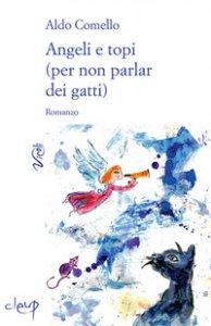 Copertina di 'Angeli e topi (per non parlar dei gatti)'