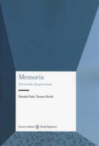 Copertina di 'Memoria. Dal ricordo alla previsione'