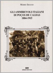 Copertina di 'Gli ammirevoli italiani di Poços de Caldas 1884-1915'