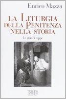 La liturgia della penitenza nella storia