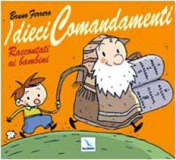 Copertina di 'I dieci comandamenti raccontati ai bambini'