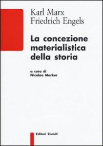 Copertina di 'La concezione materialistica della storia'