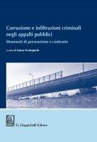 Corruzione e infiltrazioni criminali negli appalti pubblici - AA.VV.