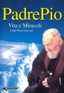 Copertina di 'Padre Pio. Vita e Miracoli'