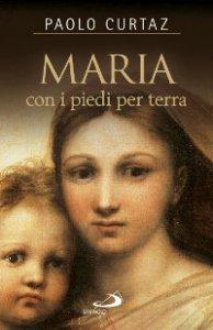 Copertina di 'Maria con i piedi per terra'