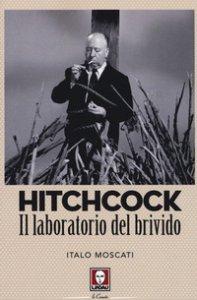 Copertina di 'Hitchcock. Il laboratorio del brivido'