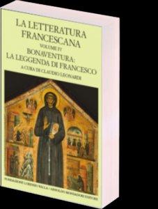 Copertina di 'La letteratura francescana. Bonaventura: La leggenda di Francesco'