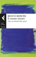 Il canone minore - Rocco Ronchi