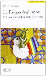 Copertina di 'La Pasqua degli sposi'