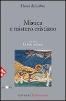 Mistica e mistero cristiano - Henri de Lubac