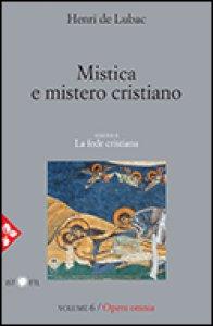 Copertina di 'Mistica e mistero cristiano'