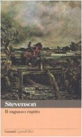 Il ragazzo rapito - Stevenson Robert L.