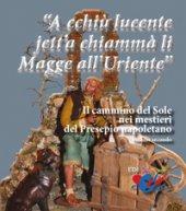 """A cchiù lucente jett'a chiammà li Magge all'Uriente"" - Giuseppe Piccinno, Giuseppe Serroni"