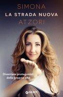 La strada nuova - Simona Atzori