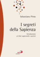 I segreti della sapienza - Sebastiano Pinto