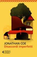 Disaccordi imperfetti - Coe Jonathan