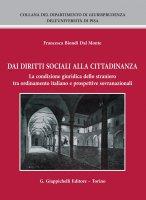 Dai diritti sociali alla cittadinanza - Francesca Biondi Dal Monte