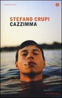 Cazzimma - Crupi Stefano