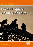 Lavori in alta quota e cadute dall'alto - De Filippo Danilo, Cencioni Alessio