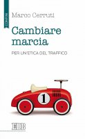 Cambiare marcia - Marco Cerruti