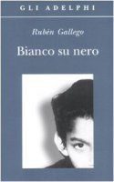 Bianco su nero - Gallego Rubén
