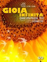 Gioia infinita. Gioia infinita. Quaresima e Pasqua 2020 - Azione Cattolica Italiana. Settore Giovani
