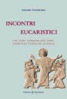 Incontri eucaristici - Sorrentino Antonio