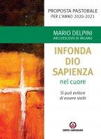 Infonda Dio sapienza nel cuore - Mario Delpini