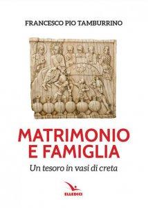 Copertina di 'Matrimonio e famiglia'