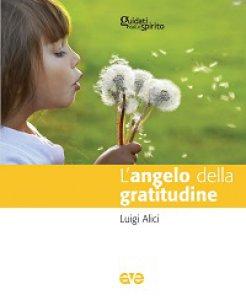 Copertina di 'Angelo della gratitudine. (L')'