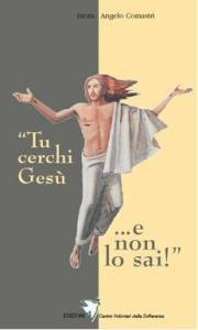 Copertina di 'Tu cerchi Gesù... e non lo sai'