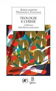 Copertina di 'Teologie e Chiese'