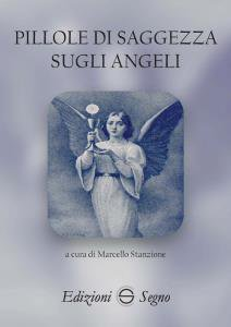 Copertina di 'Pillole di saggezza sugli angeli'