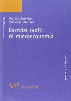 Esercizi svolti di microeconomia - Alborno Michela, Piva M. Cristina