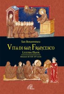 Copertina di 'Vita di san Francesco. Legenda major'