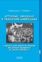 Attivismo, orgoglio e tradizione ambrosiana - Francesco Ferrari