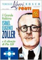 Il grande Rabbino Israel-Eugenio Zoller e il silenzio di Pio XII - Bosco Teresio