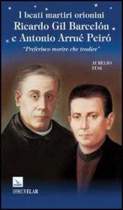 Copertina di 'Beati martiri orionini Ricardo Gil Barcelon e Antonio Arrué Peiro''