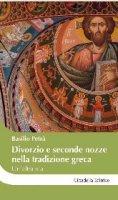 Divorzio e seconde nozze nella tradizione greca - Petrà Basilio