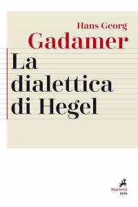 Copertina di 'La dialettica di Hegel'