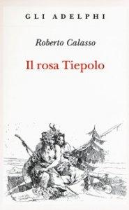 Copertina di 'Il rosa Tiepolo'